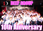 DEEP GROUP 10th Aniversary