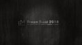 【Group M】Dream Event 2018